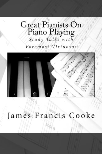 9781482050530: Great Pianists On Piano Playing: Study Talks with Foremost Virtuosos