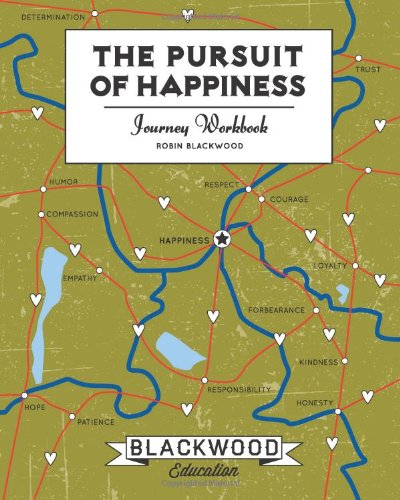 The Pursuit of Happiness: Journey Workbook: Blackwood, Robin