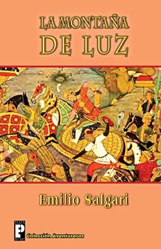 9781482051278: La montaña de luz (Spanish Edition)