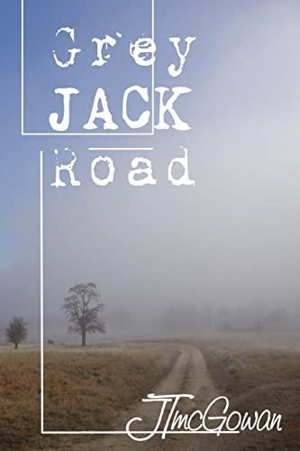 9781482051872: Grey Jack Road
