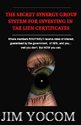 9781482052695: The Secret Synergy Group System For Investing In Tax Lien Certificates