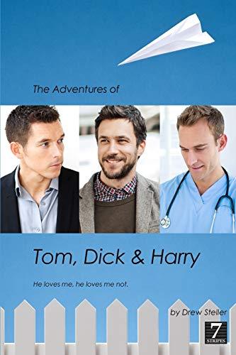9781482052824: The Adventures of Tom, Dick & Harry