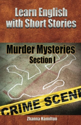 9781482053975: Learn English with Short Stories: Murder Mysteries: Section One (Inspired By English)
