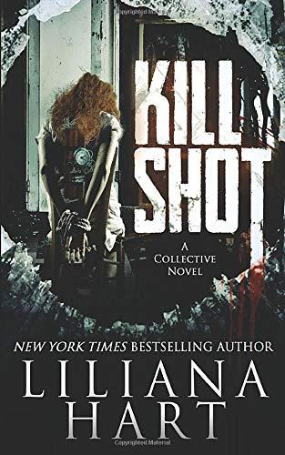 9781482056334: Kill Shot (The Collective) (Volume 1)
