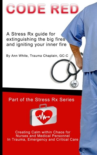 9781482056853: Code Red: Extinguishing the Big Fires While Igniting Your Inner Fire