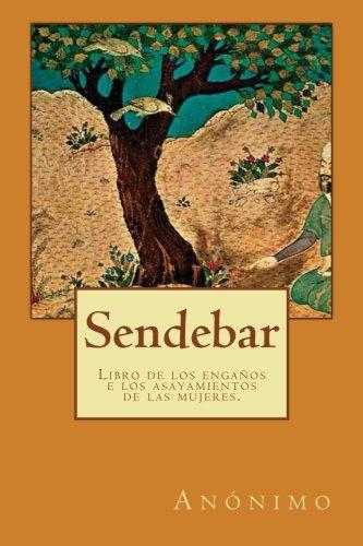 9781482057034: Sendebar: Libro de los engaños e los asayamientos de las mujeres. (Clásicos castellanos) (Volume 13) (Spanish Edition)