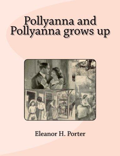 9781482057515: Pollyanna and Pollyanna grows up