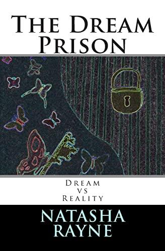 9781482057683: The Dream Prison (Dream vs Reality)