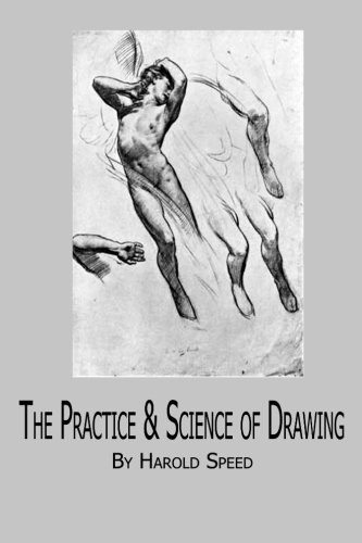 9781482057690: The Practice & Science of Drawing