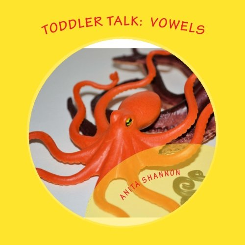 9781482058246: Toddler Talk: Vowels
