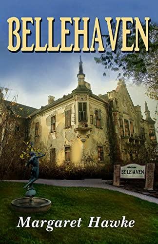 Bellehaven: Hawke, Margaret