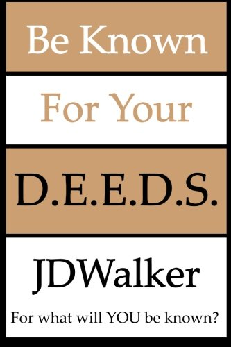 9781482061734: Be Known For Your D.E.E.D.S.