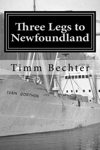9781482062359: Three Legs to Newfoundland: The True Story of Two Graduate Student Friends on a Wintertime Adventure