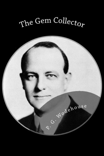 The Gem Collector (1482062909) by P. G. Wodehouse