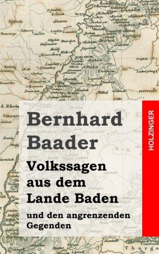 9781482064674: Volkssagen aus dem Lande Baden und den angrenzenden Gegenden