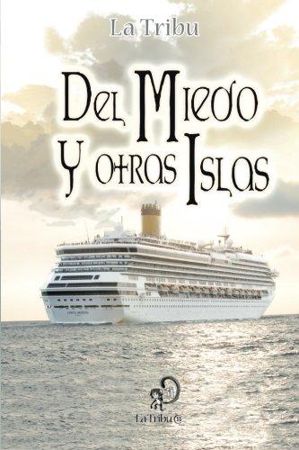 9781482067156: Del Miedo y otras Islas