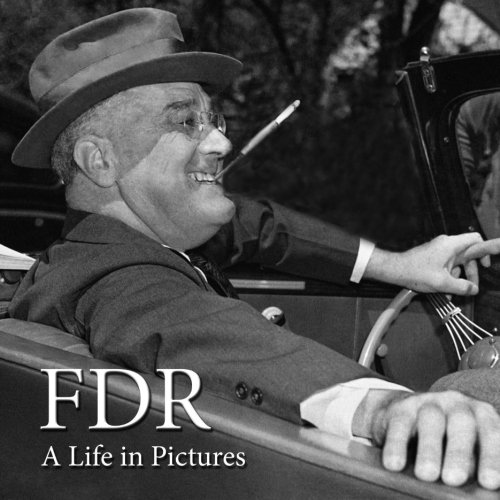 9781482068894: FDR: A Life in Pictures