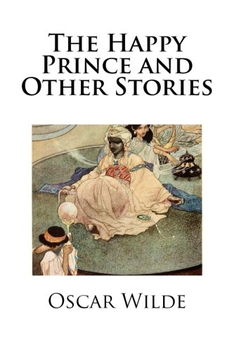 9781482072327: The Happy Prince and Other Stories