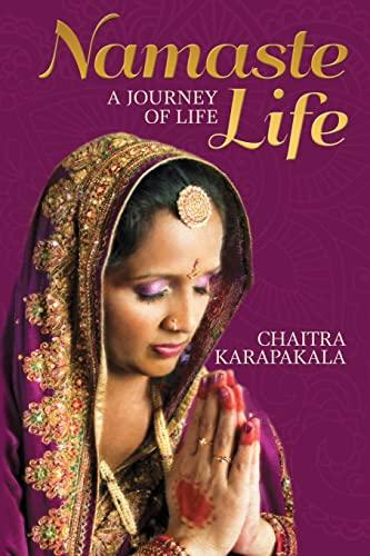 9781482074642: Namaste Life: A journey of life