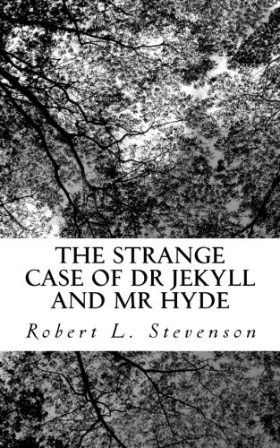 The Strange Case of Dr Jekyll and: Robert L. Stevenson