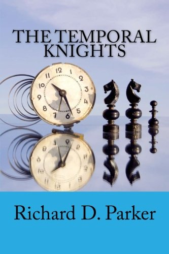 9781482076677: The Temporal Knights