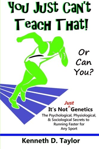 9781482078916: You Just Can't Teach That!: Or Can You?