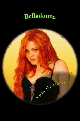 Belladonna: Amie G Huffman