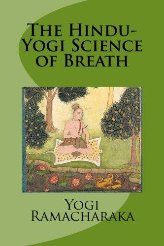 9781482080681: The Hindu-Yogi Science of Breath