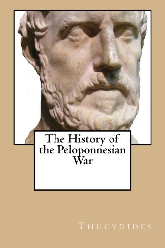 9781482081152: The History of the Peloponnesian War