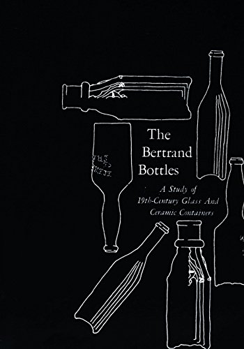 9781482081701: The Bertrand Bottles: A Study of 19th-Century Glass and Ceramic Containers