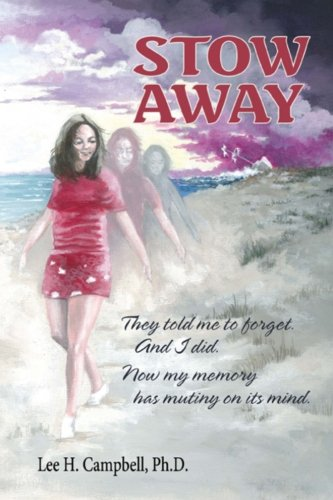 9781482082838: Stow Away: They told me to forget. And I did. Now my memory has mutiny in mind. (Stow Away - Cast Off) (Volume 1)
