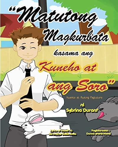 9781482085501: ''Matutong Magkurbata Kasama Ang Kuneha at ang Sara'': Tagalog Language Storybook With Instructional Song