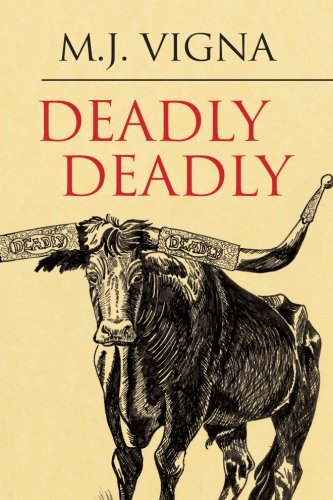 9781482085921: Deadly Deadly
