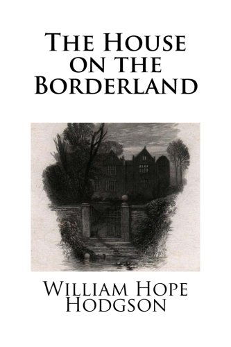9781482086393: The House on the Borderland