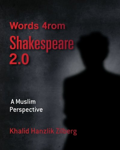 9781482086409: Words 4rom Shakespeare 2.0: A Muslim Perspective