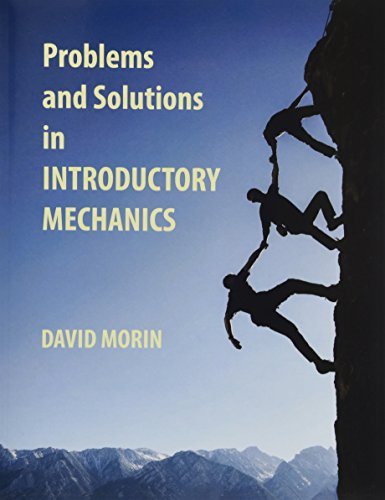 9781482086928: Problems and Solutions in Introductory Mechanics