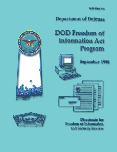 9781482088281: DoD Freedom of Information Act Program (DoD 5400.7-R)