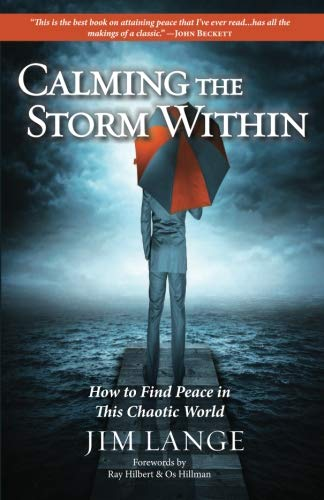 9781482088571: Calming the Storm Within: How to Find Peace in This Chaotic World