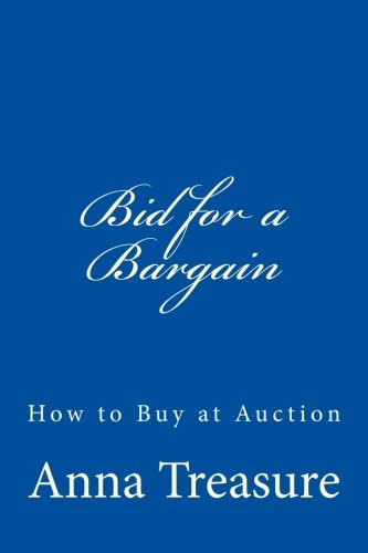 9781482090475: Bid for a Bargain - How to buy at auction: A Guide for Buying Antiques at Auction
