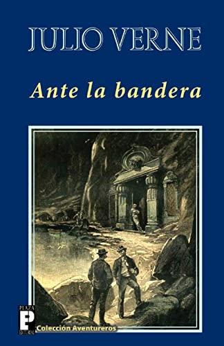 9781482090703: Ante la bandera (Spanish Edition)