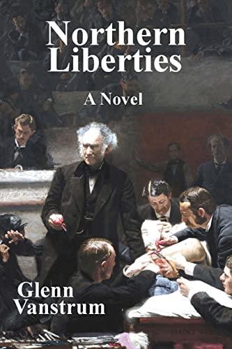 Northern Liberties: Vanstrum, Glenn