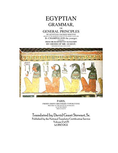 Egyptian Grammar, or General Principles of Egyptian: Champollion, Jean Francois