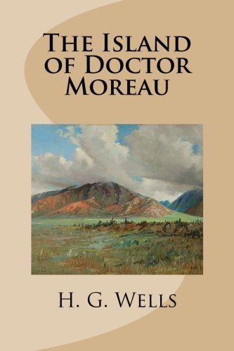 9781482097252: The Island of Doctor Moreau