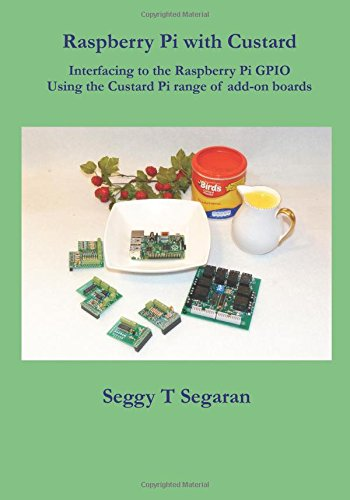9781482098143: Raspberry Pi with Custard: Interfacing to the Raspberry Pi GPIO
