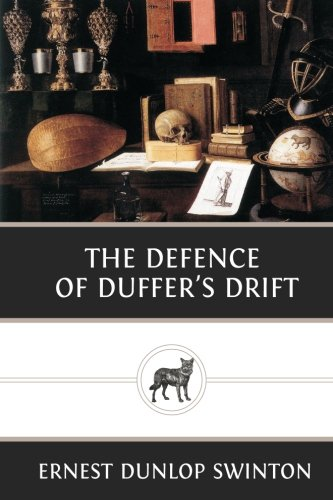 9781482098174: The Defence of Duffer's Drift