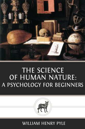 9781482098228: The Science of Human Nature: A Psychology for Beginners