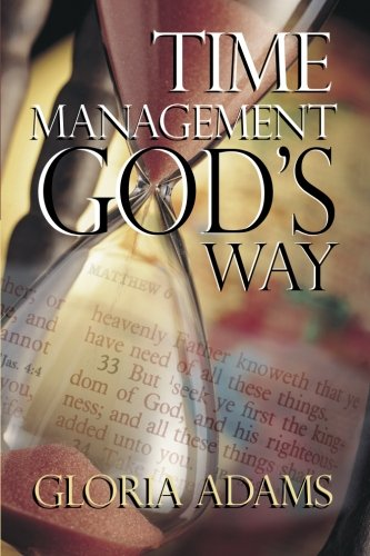 9781482098594: Time Management God's Way