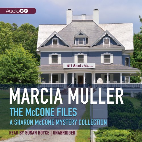 The McCone Files: A Sharon McCone Mystery Collection (Sharon McCone Mysteries): Muller, Marcia
