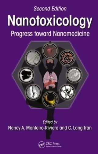 9781482203875: Nanotoxicology: Progress toward Nanomedicine, Second Edition