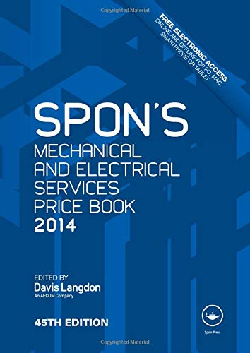9781482204148: Spon's Mechanical and Electrical Services Price Book 2014